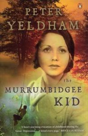 The Murrumbidgee Kid by Peter Yeldham