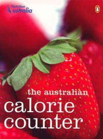 The Australian Calorie Counter by Various