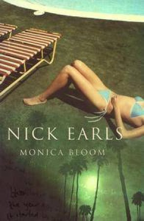 Monica Bloom by Nick Earls