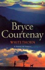 Whitethorn A Novel Of Africa