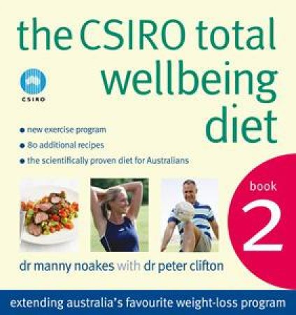 CSIRO Total Wellbeing Diet 02 by Manny Noakes & Peter Clifton