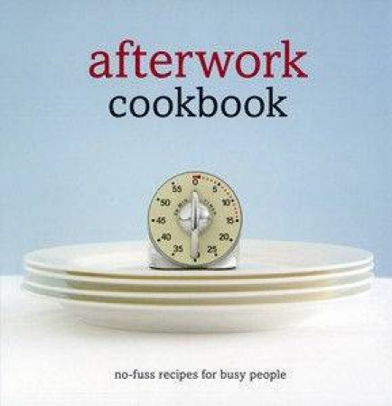Afterwork Cookbook by Anon