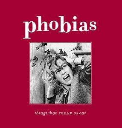 Phobias by Anon