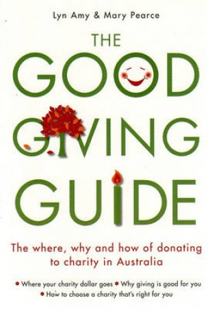 The Good Giving Guide by Lyn Amy & Mary Pearce