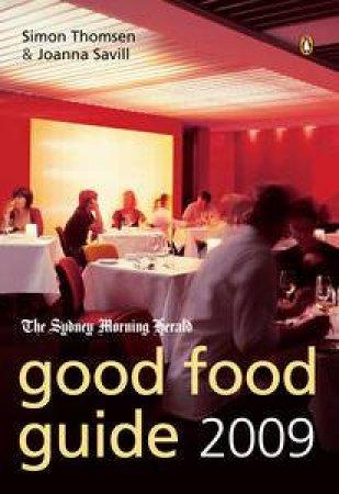Sydney Morning Herald 2009 Good Food Guide by Savill Joanna Thomsen Simon