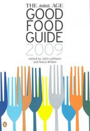 The Age Good Food Guide 2009 by Wilden Necia Lethlean John