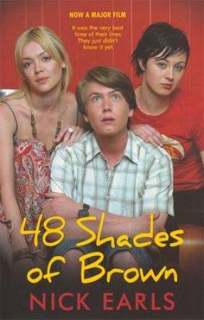 48 Shades Of Brown - Movie Tie-In by Nick Earls