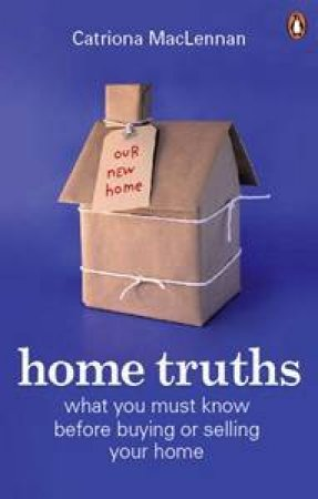 Home Truths by Catriona MacLennan