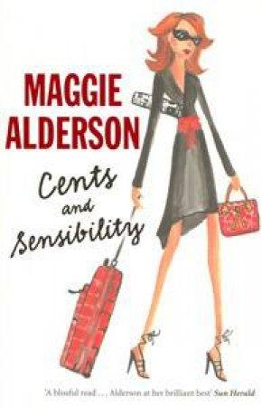Cents & Sensibility by Maggie Alderson
