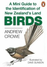 A Mini Guide To The Identification Of the New Zealands Land Birds