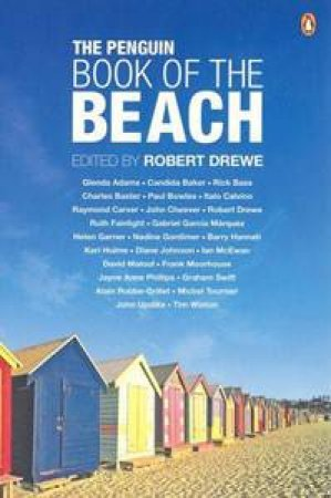 The Penguin Book Of The Beach by Drewe Robert
