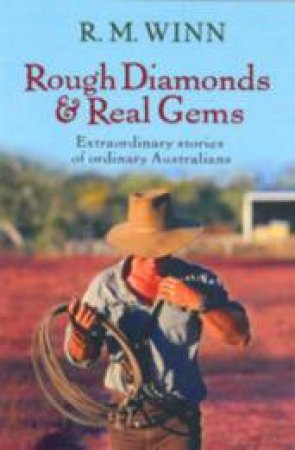 Rough Diamonds And Real Gems by R.M Winn