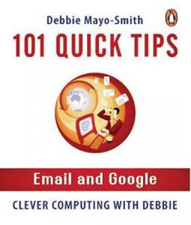101 Quick Tips Email by Debbie Mayo Smith