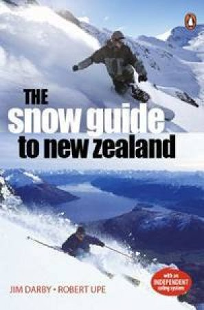 The Snow Guide To New Zealand by Australia Explore