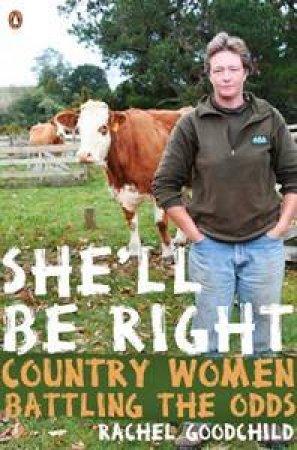 She'll Be Right by Rachel Goodchild