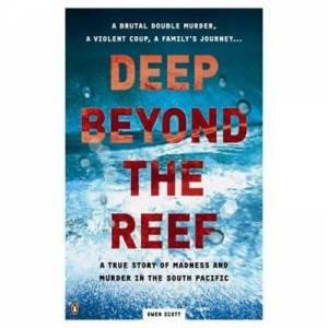 Deep Beyond the Reef by Scott Owen