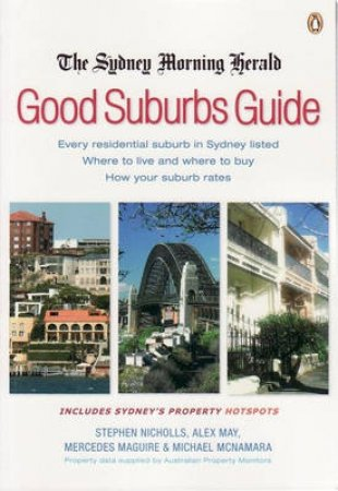 The Sydney Morning Herald Good Suburbs Guide by Various