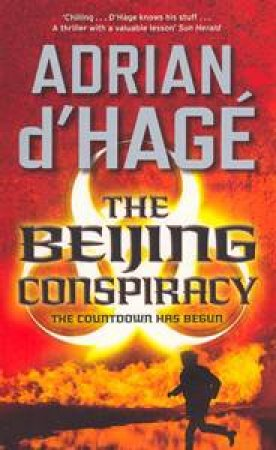 The Beijing Conspiracy by Adrian D'Hage