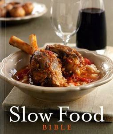 Slow Food Bible by Various