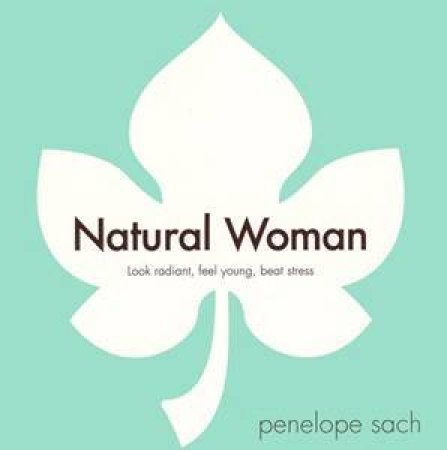 Natural Woman by Penelope Sach