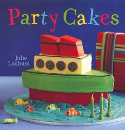 Party Cakes by Julie Lanham
