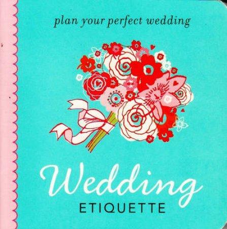 Wedding Etiquette by Anon