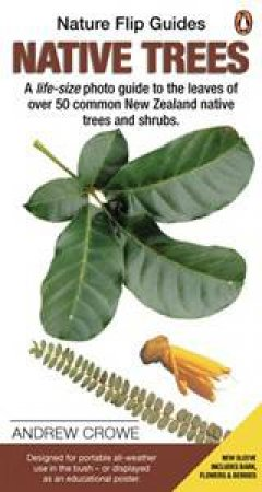 Native Trees: Nature Flip Guides by Andrew Crowe