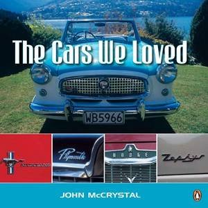 The Cars We Loved by John McCrystal