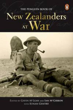 Penguin Book of New Zealanders at War by Various