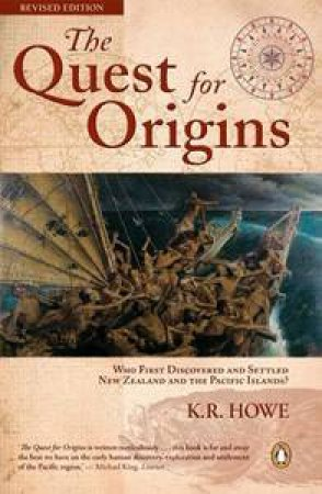 The Quest For Origins by Kerry Howe