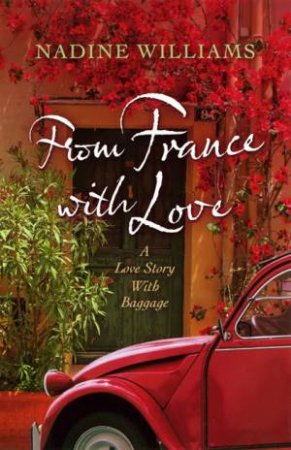 From France With Love by Nadine Williams