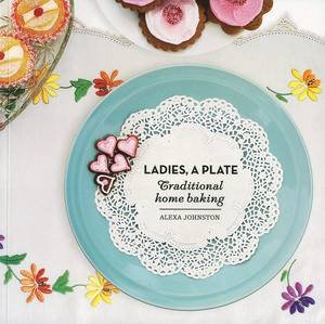 Ladies a Plate by Alexa Johnston