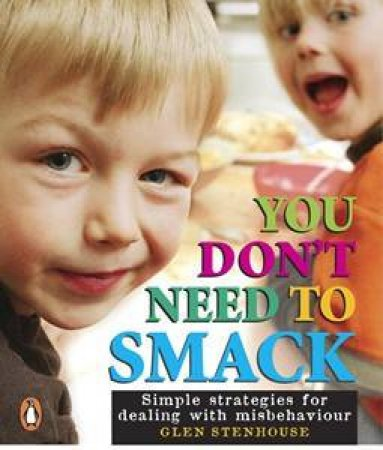You Don't Need To Smack by Glen Stenhouse