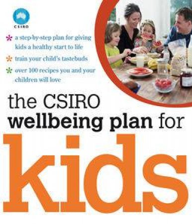 CSIRO Wellbeing Plan for Kids by Various
