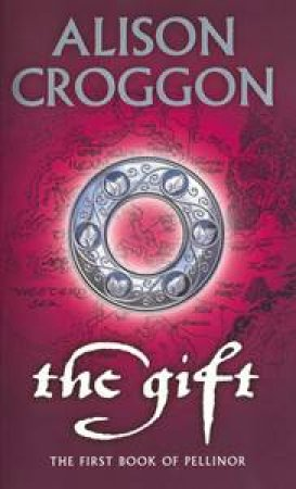 The Gift by Alison Croggon