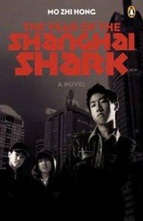 Year of the Shanghai Shark by Zhi Hong Mo