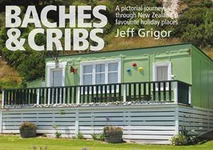 Baches and Cribs by Jeff Grigor
