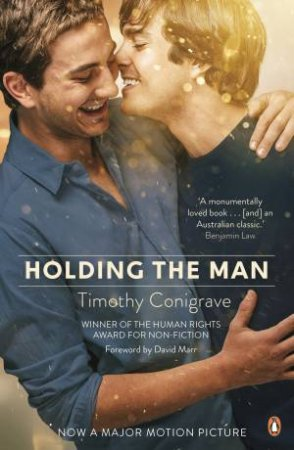 Holding The Man (Film Tie In) by Timothy Conigrave
