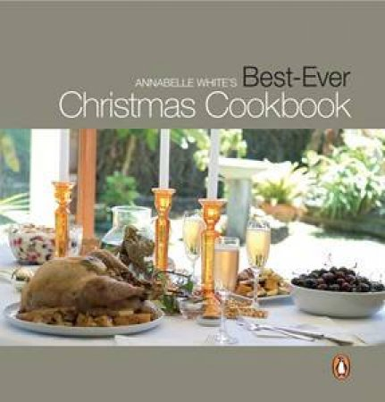 Best-Ever Christmas Cookbook by Annabelle White