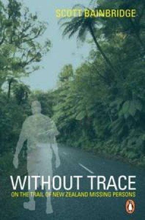 Without Trace by Scott Bainbridge