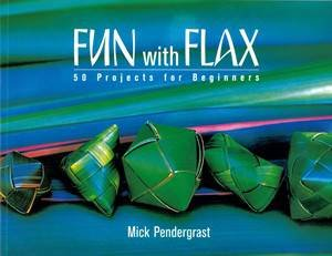 Fun with Flax, 2nd Ed: 50 Projects for Beginners by Mick Pendergrast