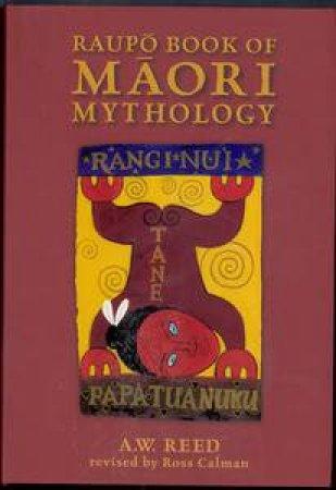 Raupo Book of Maori Mythology by AW Reed