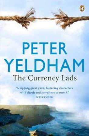 Currency Lads by Peter Yeldham