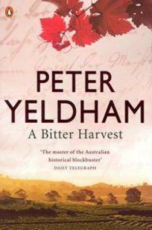 Bitter Harvest by Peter Yeldham