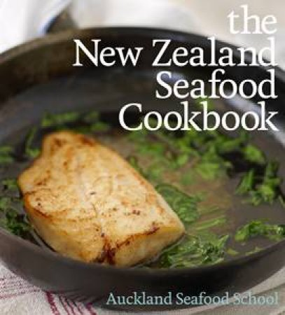 New Zealand Seafood Cookbook by Various
