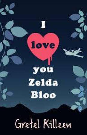 I Love You Zelda Bloo by Gretel Killeen