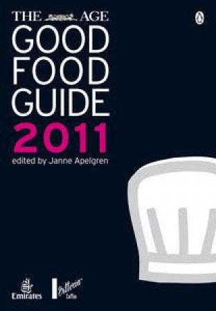 The Age Good Food Guide 2011 by Janne Apelgren