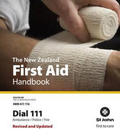 New Zealand First Aid Handbook 2009 by Order of St John