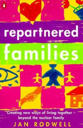 Repartnered Families by Jan Rodwell