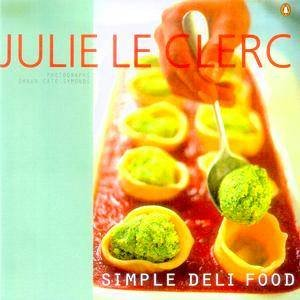Simple Deli Food by Julie Le Clerc